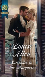 Surrender To The Marquess (Mills & Boon Historical) (The Herriard Family) | Louise Allen |