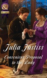 Convenient Proposal To The Lady (Mills & Boon Historical) (Hadley's Hellions, Book 3) | Julia Justiss |