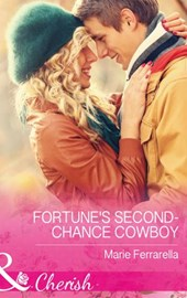 Fortune's Second-Chance Cowboy (Mills & Boon Cherish) (The Fortunes of Texas: The Secret Fortunes, Book 3)