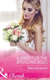 A Bride For The Brooding Boss (Mills & Boon Cherish) (9 to 5, Book 56)