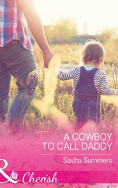 A Cowboy To Call Daddy (Mills & Boon Cherish) (The Boones of Texas, Book 4)