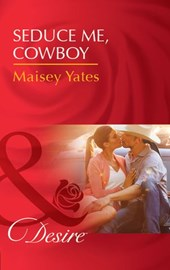 Seduce Me, Cowboy (Mills & Boon Desire) (Copper Ridge)