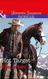 Hot Target (Mills & Boon Intrigue) (Ballistic Cowboys, Book 2)