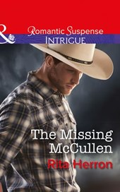 The Missing Mccullen (Mills & Boon Intrigue) (The Heroes of Horseshoe Creek, Book 5)