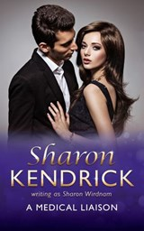 A Medical Liaison (Mills & Boon Medical) | Sharon Kendrick |