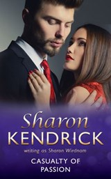 Casualty Of Passion (Mills & Boon Medical) | Sharon Kendrick |
