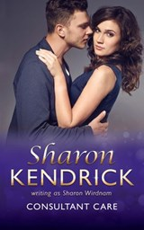 Consultant Care (Mills & Boon Medical) | Sharon Kendrick |