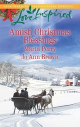 Amish Christmas Blessings: The Midwife's Christmas Surprise / A Christmas to Remember (Mills & Boon Love Inspired) | Marta Perry ; Jo Ann Brown |