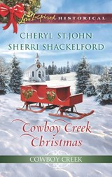 Cowboy Creek Christmas: Mistletoe Reunion (Cowboy Creek, Book 4) / Mistletoe Bride (Cowboy Creek, Book 5) (Mills & Boon Love Inspired Historical) | Cheryl St. John ; Sherri Shackelford |
