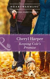 Keeping Cole's Promise (Mills & Boon Heartwarming) (Lucky Numbers, Book 3) | Cheryl Harper |