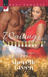 Waiting For Summer (Mills & Boon Kimani) (Bare Sophistication, Book 3) | Sherelle Green |