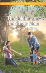 The Soldier And The Single Mom (Mills & Boon Love Inspired) (Rescue River, Book 4) | Lee Tobin McClain |