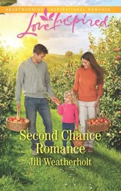 Second Chance Romance (Mills & Boon Love Inspired) | Jill Weatherholt |