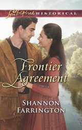 Frontier Agreement (Mills & Boon Love Inspired Historical) | Shannon Farrington |