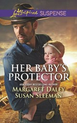 Her Baby's Protector: Saved by the Lawman / Saved by the SEAL (Mills & Boon Love Inspired Suspense) | Margaret Daley ; Susan Sleeman |