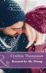 Rescued By Mr. Wrong (Mills & Boon Heartwarming) (The Daughters of Dancing Falls, Book 3) | Cynthia Thomason |