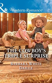 The Cowboy's Triple Surprise (Mills & Boon Western Romance) (The Hitching Post Hotel, Book 5) | Barbara White Daille |