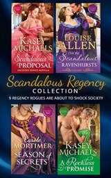 Scandalous Regency Secrets Collection (Mills & Boon e-Book Collections) | Kasey Michaels ; Louise Allen ; Carole Mortimer |