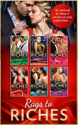 Rags To Riches Collection (Mills & Boon e-Book Collections) | Betty Neels ; Leanne Banks ; Laura Marie Altom ; Teresa Carpenter ; Brenda Harlen ; Nina Harrington ; Merline Lovelace ; Janice Maynard ; Annie West ; Rebecca Winters ; Michelle Douglas ; Chantelle Shaw ; Cathy Williams ; Elizabeth Lane ; Gina Wilkins ; L |