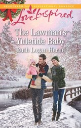 The Lawman's Yuletide Baby (Mills & Boon Love Inspired) (Grace Haven, Book 4) | Ruth Logan Herne |