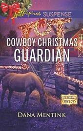 Cowboy Christmas Guardian (Mills & Boon Love Inspired Suspense) (Gold Country Cowboys, Book 1)