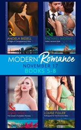 Modern Romance Collection: November 2017 Books 5 - 8 (Mills & Boon e-Book Collections) | Rachael Thomas ; Annie West ; Louise Fuller ; Angela Bissell |