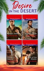 Desire In The Desert: Sheikh's Rule (Desert Justice, Book 1) / Sheikh's Rescue (Desert Justice, Book 2) / Son of the Sheikh (Desert Justice, Book 3) / Sheikh Defense (Desert Justice, Book 4) (Mills &