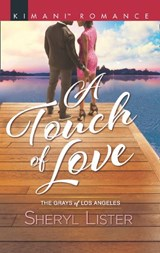 A Touch Of Love (Mills & Boon Kimani) (The Grays of Los Angeles, Book 4) | Sheryl Lister |