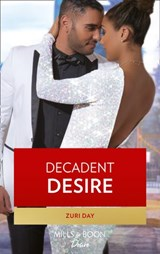 Decadent Desire (Mills & Boon Kimani) (The Drakes of California, Book 10) | Zuri Day |