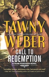 Call To Redemption (A Team Poseidon Novel, Book 3) | Tawny Weber |
