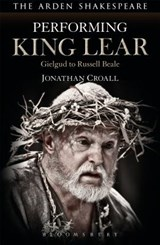 Performing King Lear | Jonathan Croall |