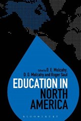 Education in North America | D. E. Mulcahy |