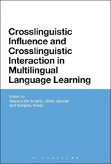 Crosslinguistic Influence and Crosslinguistic Interaction in Multilingual Language Learning | DE ANGELIS,  Gessica |