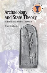 Archaeology and State Theory | Bruce Routledge |