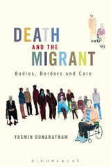 Death and the Migrant | Yasmin Gunaratnam |