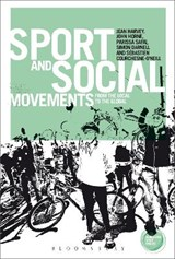 Sport and Social Movements | Jean Harvey |