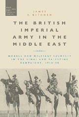 The British Imperial Army in the Middle East | James E. Kitchen |