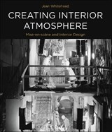 Creating Interior Atmosphere | Jean Whitehead |