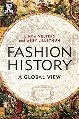 Fashion History | Welters, Linda ; Lillethun, Abby |