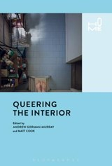 Queering the Interior | Andrew Gorman-Murray |