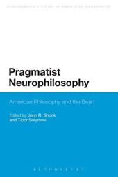 Pragmatist Neurophilosophy
