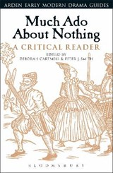 Much Ado About Nothing: A Critical Reader | Deborah Cartmell |