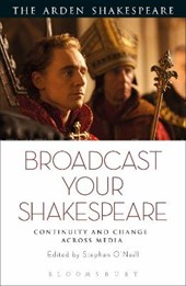 Broadcast Your Shakespeare | Stephen O'neill |