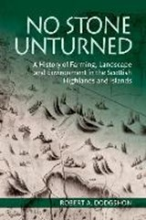 No Stone Unturned | Robert A. Dodgshon |