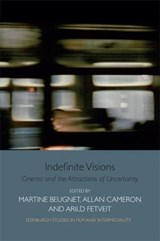 Indefinite Visions | Martine Beugnet |
