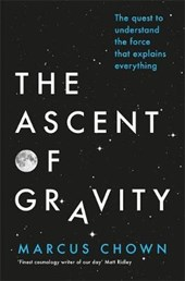 Ascent of Gravity | Marcus Chown |