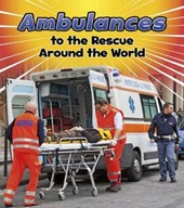 Ambulances to the Rescue Around the World