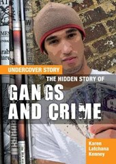Hidden Story of Gangs and Crime
