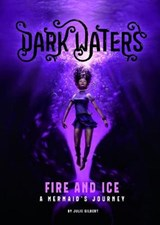 Fire and Ice | Julie Kathleen Gilbert |