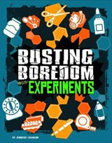 Busting Boredom with Experiments | Jennifer Ann Swanson |